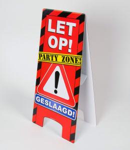 Party Waarschuwingsbord Geslaagd